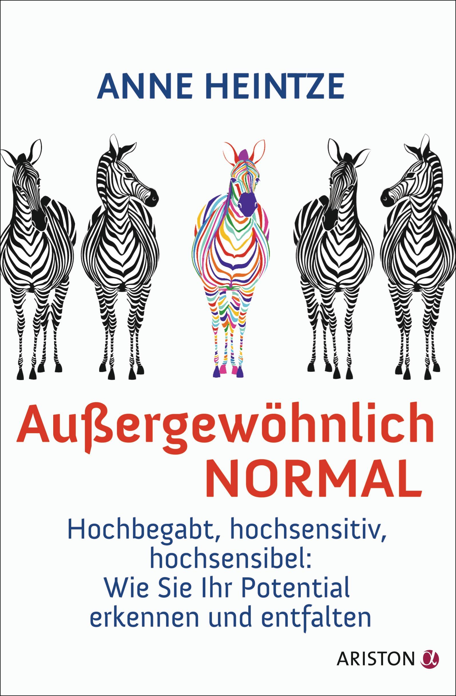 Außergewöhnlich normal: Hochbegabt, hochsensiti...