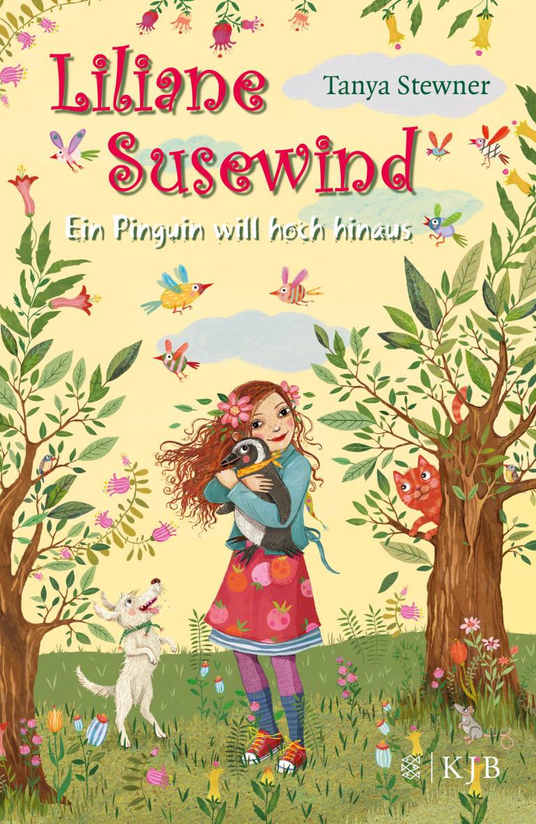 Liliane Susewind: Ein Pinguin will hoch hinaus - Tanya Stewner