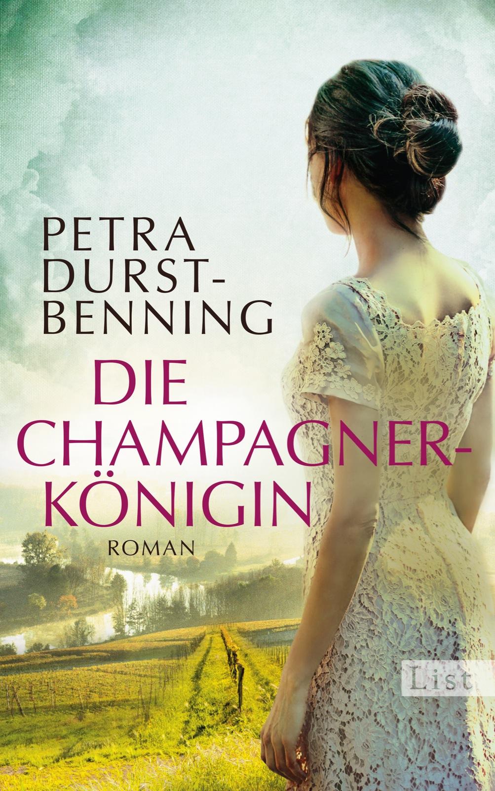 Die Jahrhundertwind-Trilogie: Band 2 - Die Champagnerkönigin - Petra Durst-Benning