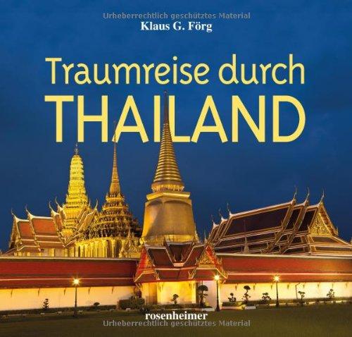 Traumreise durch Thailand - Klaus G. Förg