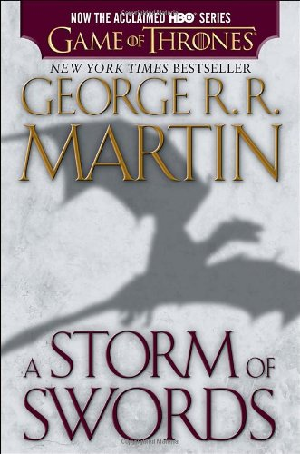 A Song of Ice and Fire: Book 3 - A Storm of Swords - George R. R. Martin [Paperback; HBO Tie-in Edition]