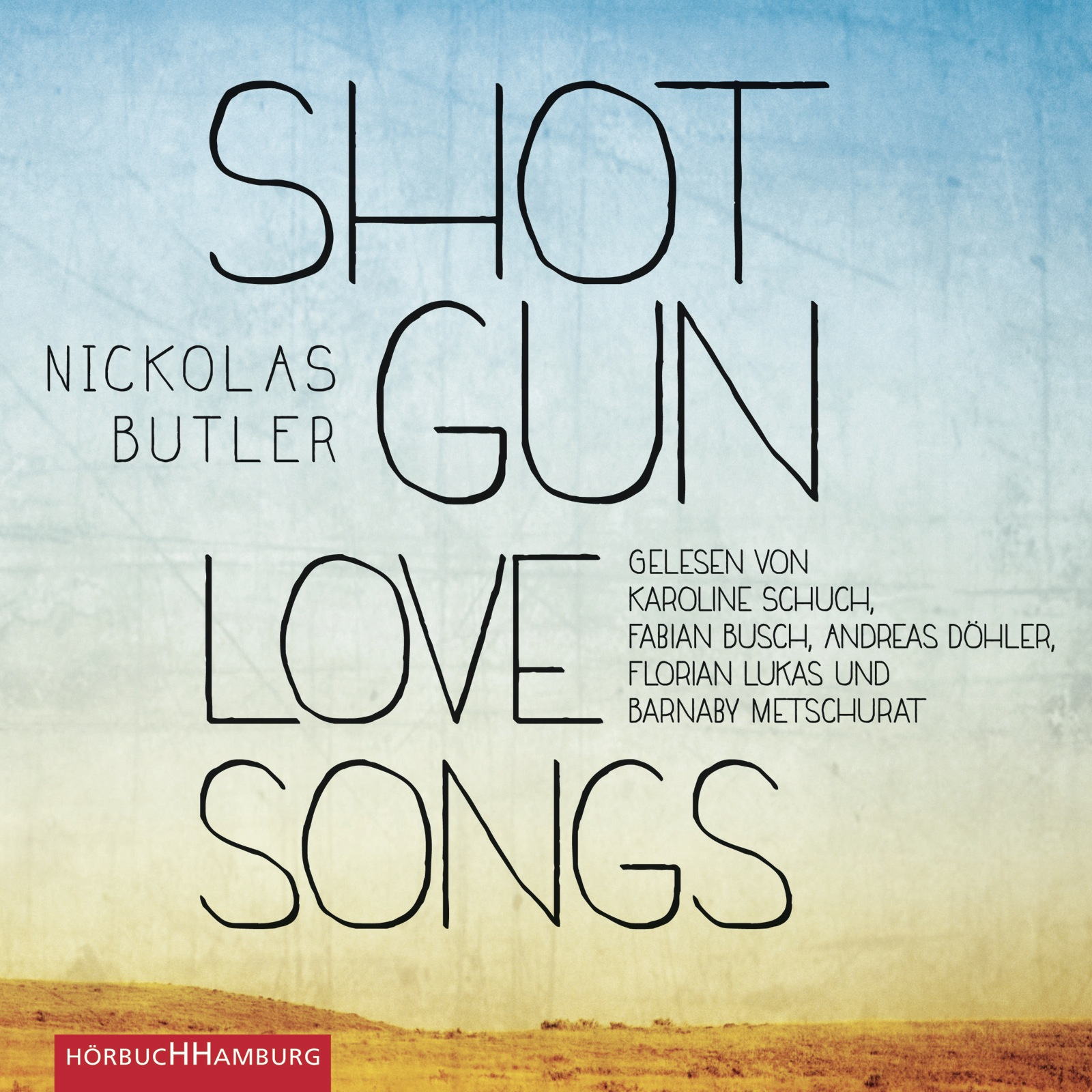 Shotgun Lovesongs - Nickolas Butler [6 Audio CDs]
