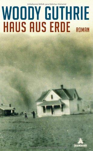 Haus aus Erde - Woody Guthrie