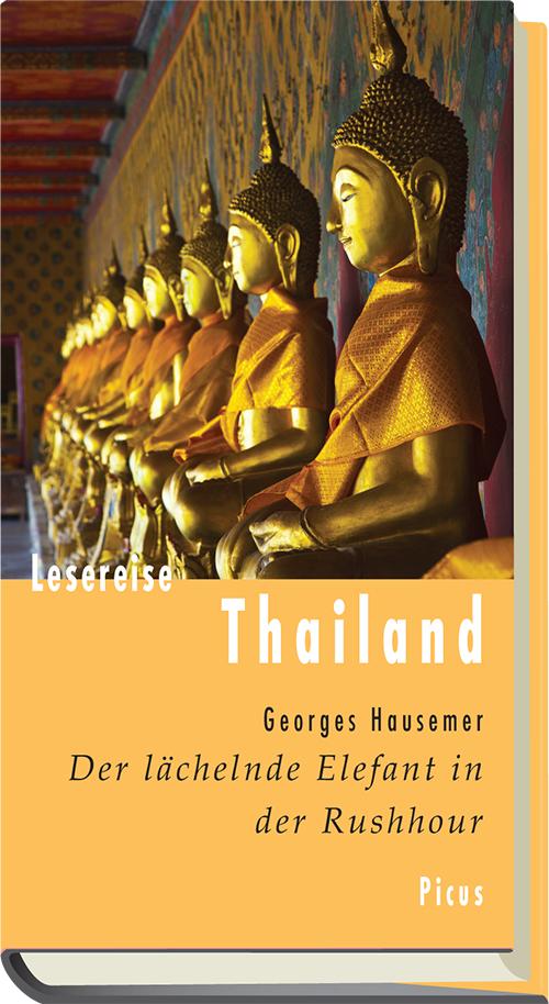 Lesereise Thailand. Der lächelnde Elefant in de...