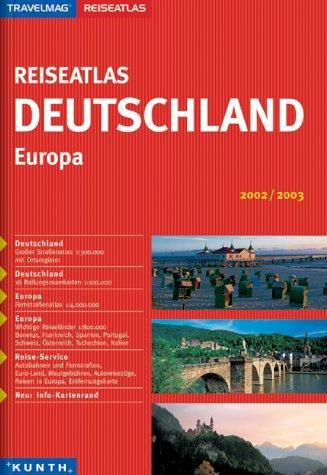 Travelmag Reiseatlas Deutschland 2002/2003. Europa