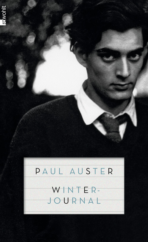 Winterjournal - Paul Auster [Gebundene Ausgabe]