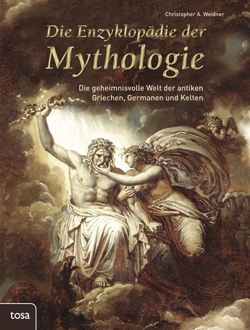 Die Enzyklopädie der Mythologie: Die geheimnisv...