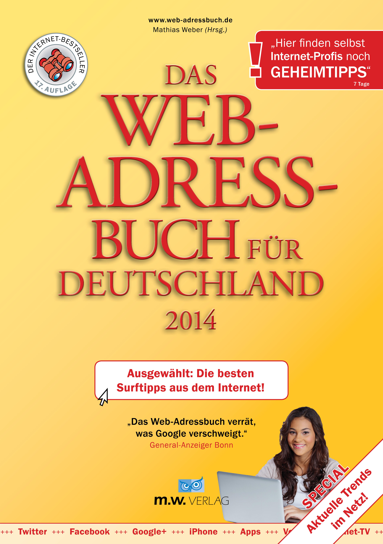 Das Web-Adressbuch für Deutschland 2014: Ausgew...