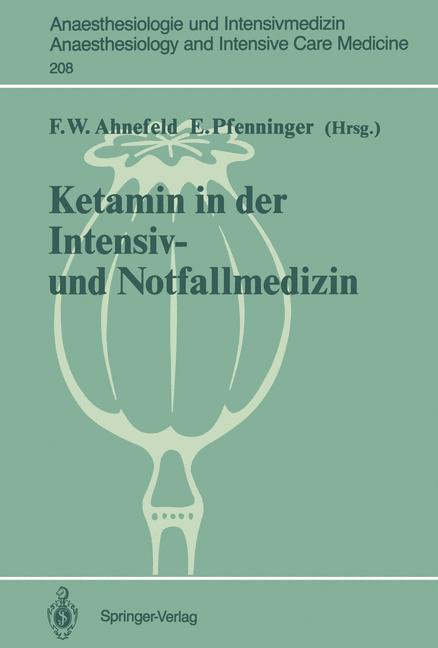 Ketamin in der Intensiv- und Notfallmedizin (An...