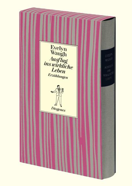 Ausflug ins wirkliche Leben und andere Meistererzählungen - Evelyn Waugh