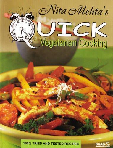 Quick Vegetarian Cooking - Mehta, Nita