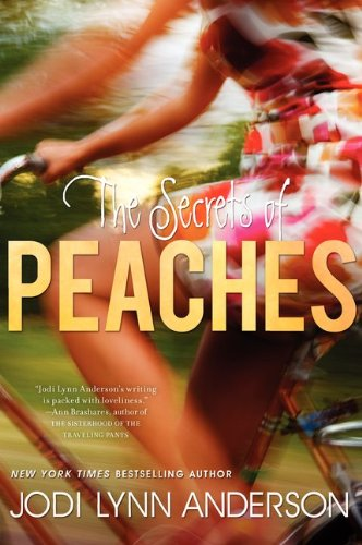 The Secrets of Peaches (Clasicos Minotauro) - Anderson, Jodi Lynn
