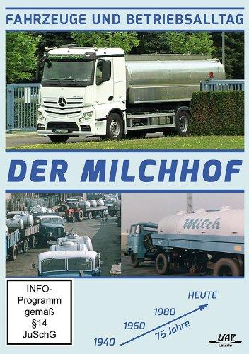Fahrzeuge und Betriebsalltag - Der Milchhof - 75 Jahre