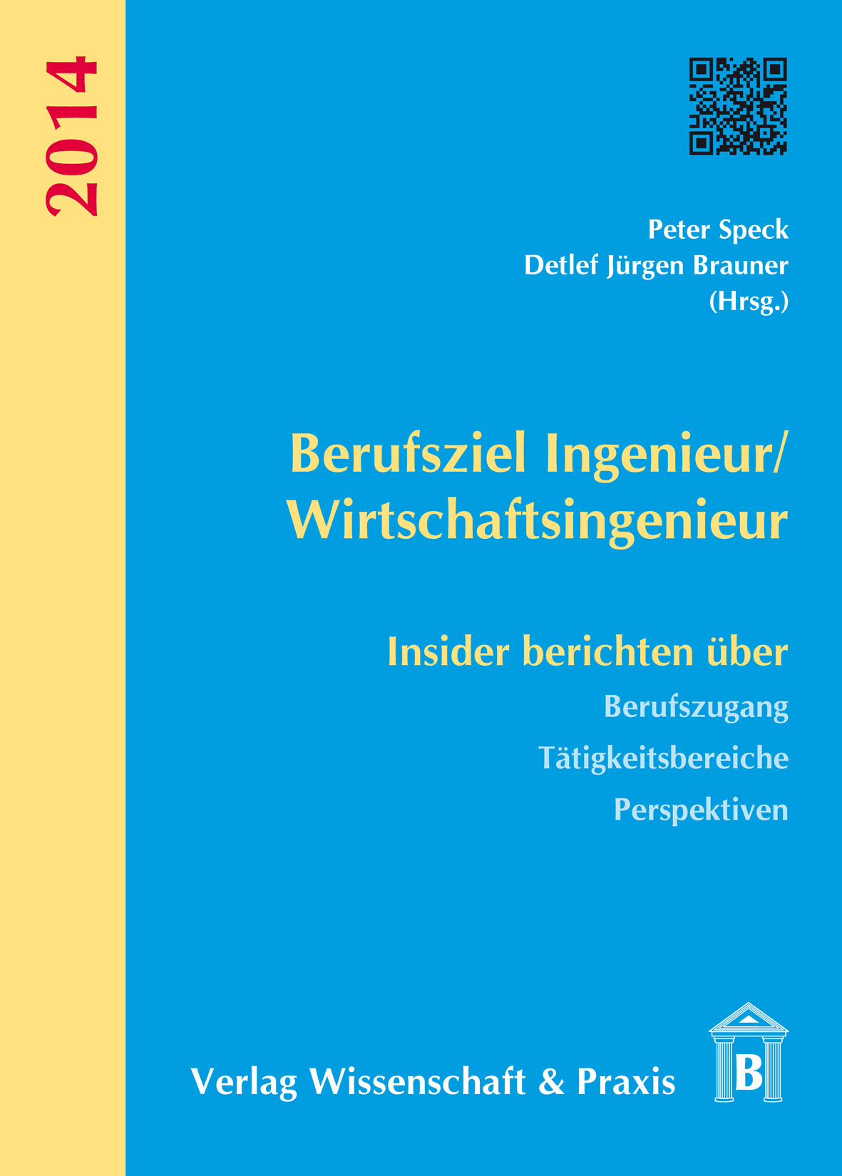 Berufsziel Ingenieur/Wirtschaftsingenieur: Insi...