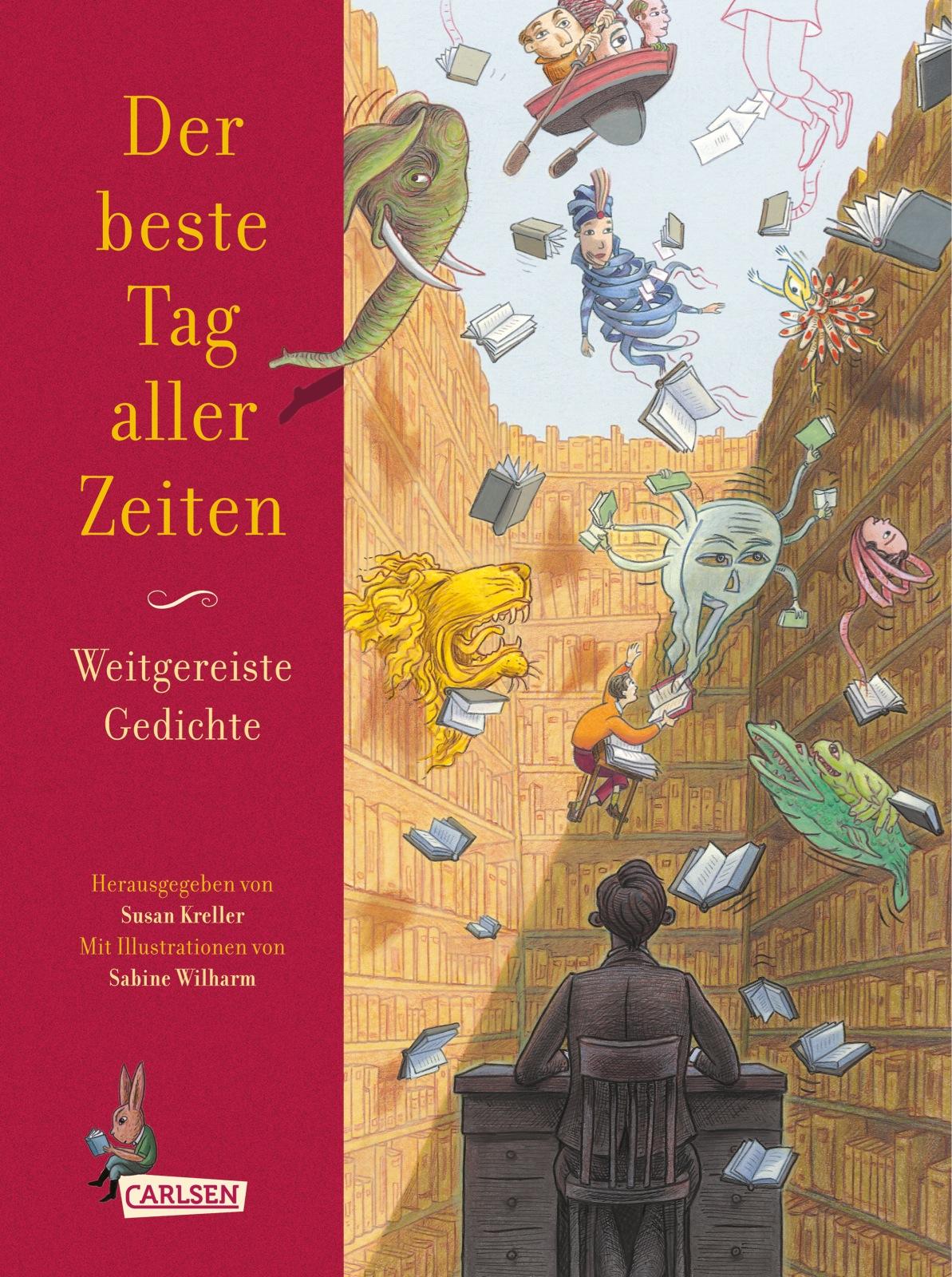 Der beste Tag aller Zeiten: Weitgereiste Gedichte - Susan Kreller