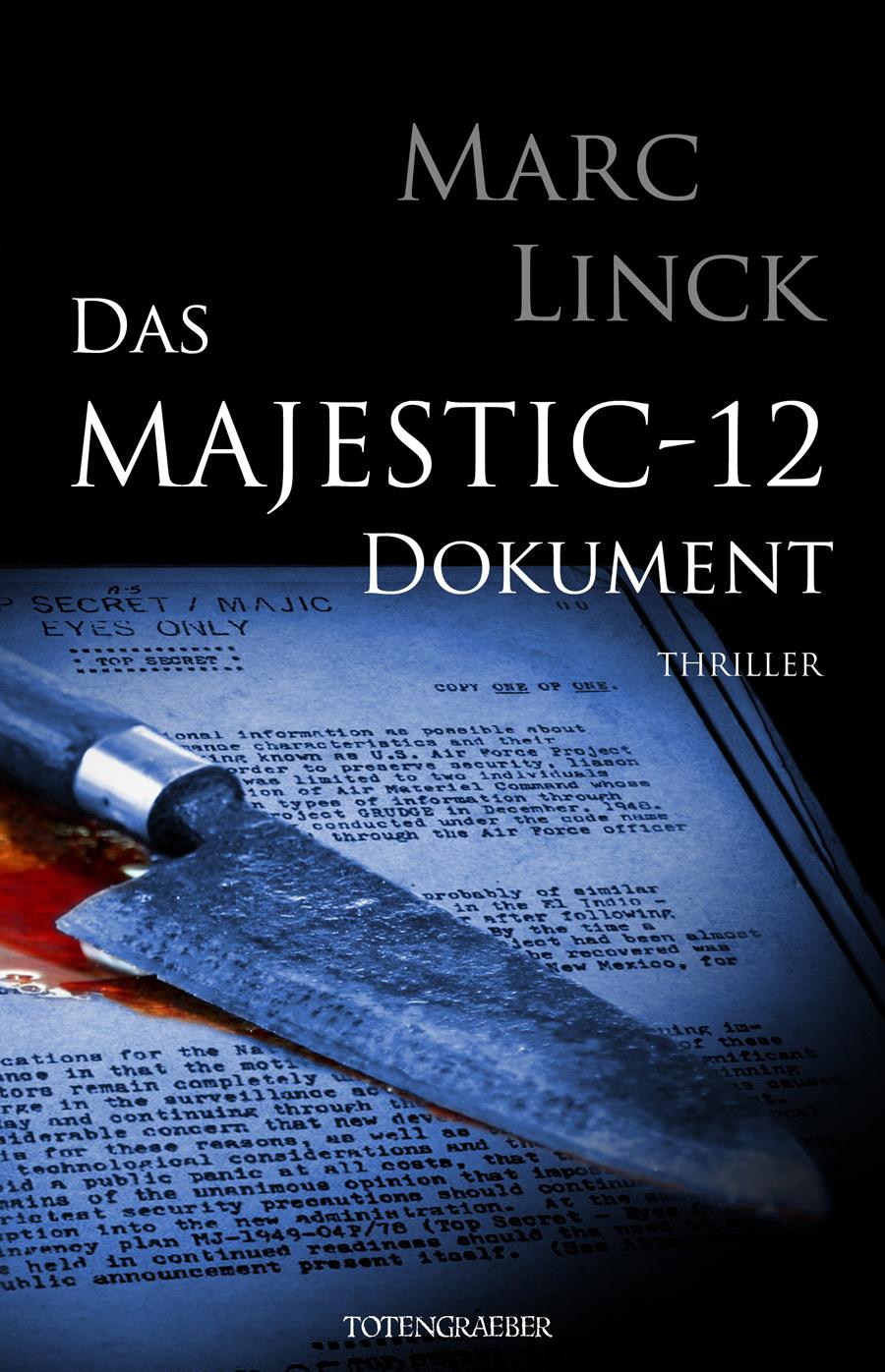 Das Majestic-12 Dokument - Linck, Marc