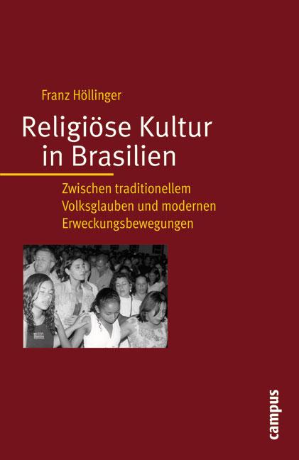 Religiöse Kultur in Brasilien: Zwischen traditi...
