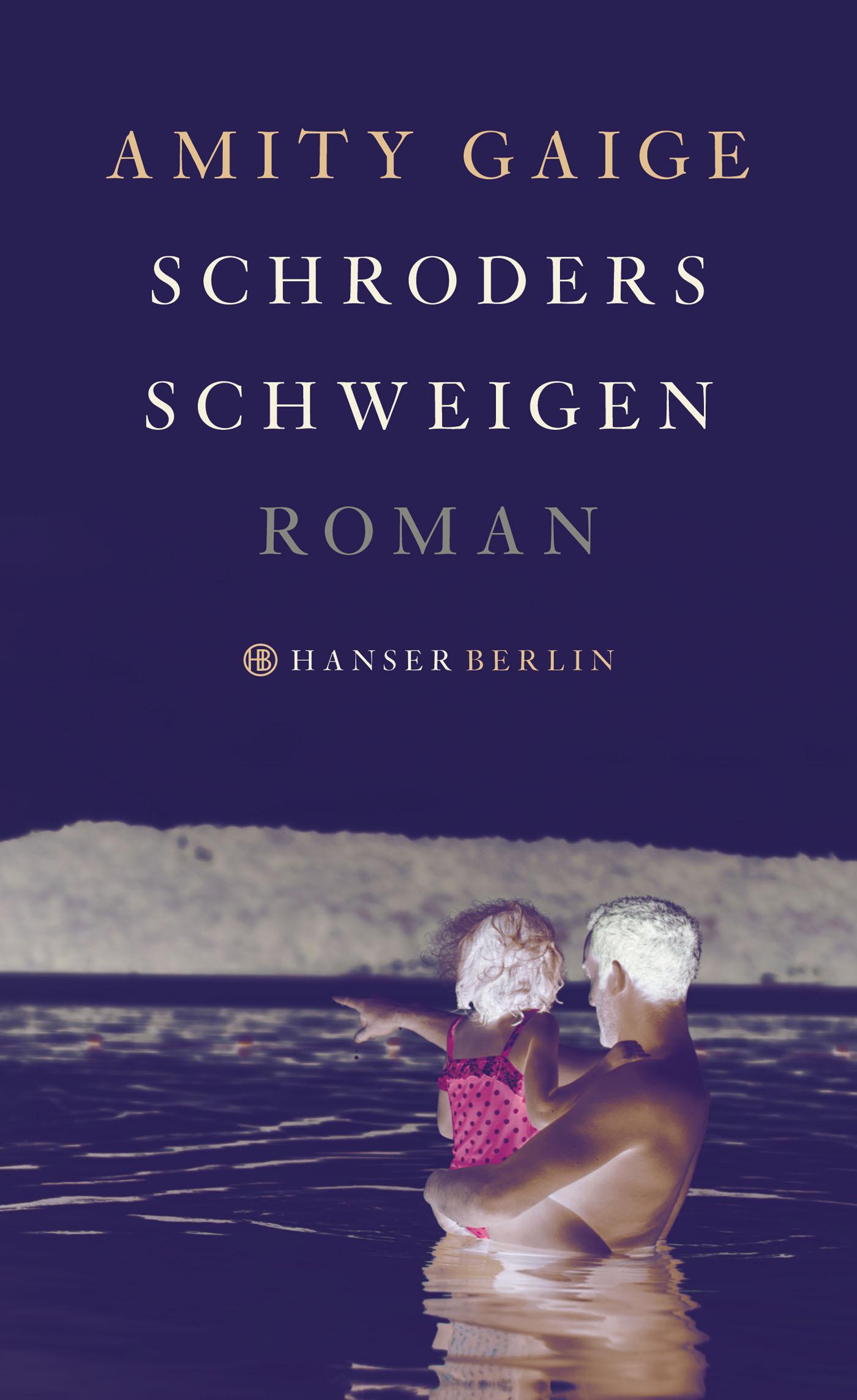 Schroders Schweigen - Amity Gaige