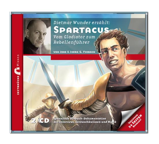 Zeitbrücke Wissen: Spartacus - Vom Gladiator zu...