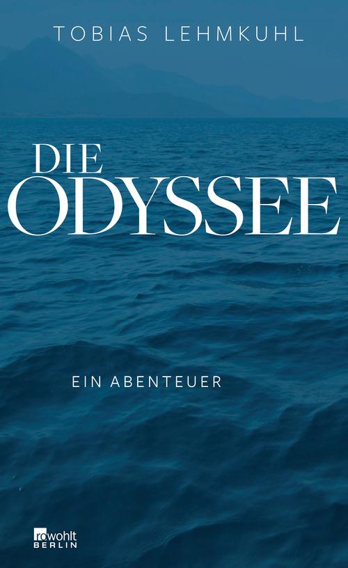 Die Odyssee: Ein Abenteuer - Lehmkuhl, Tobias