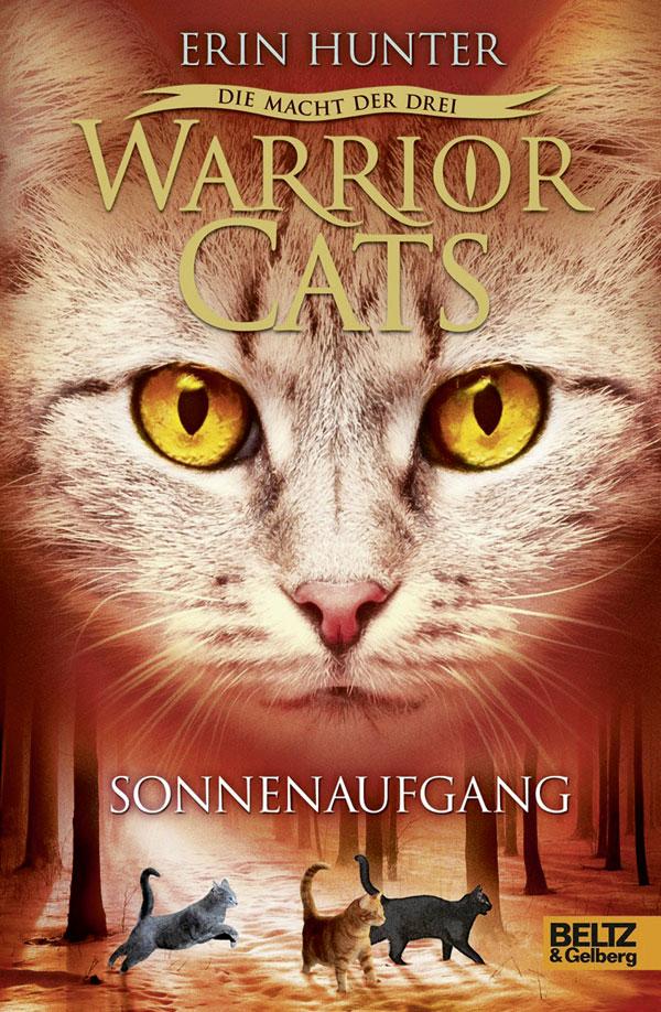 Warrior Cats - Staffel 3: Die Macht der drei - Band 6: Sonnenaufgang - Erin Hunter [Gebundene Ausgabe]