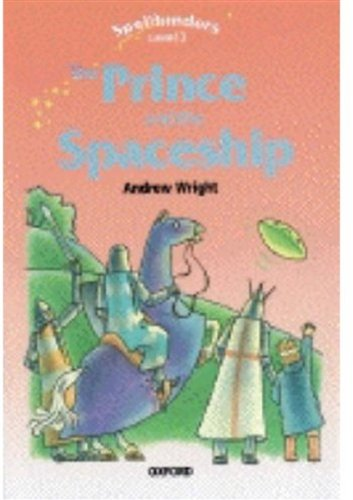 Spellbinders: The Prince and the Spaceship Level 3 - Wright, Andrew