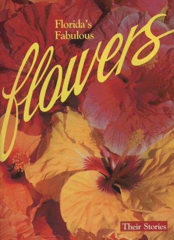 Florida´s Fabulous Flowers: Their Stories - Williams, Winston