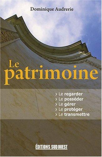 Le patrimoine - Audrerie, Dominique