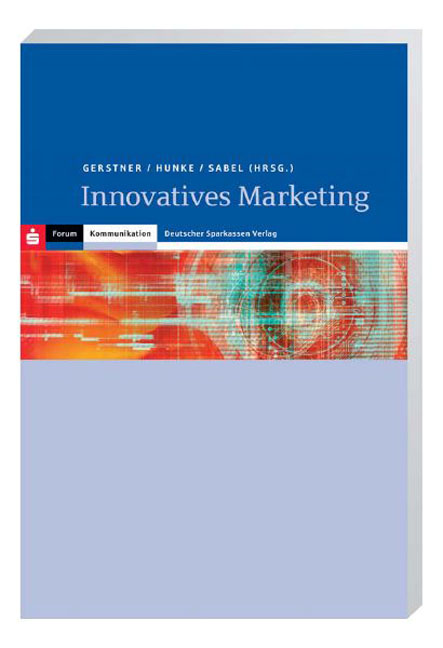 Innovatives Marketing - Gerstner, Reinhard