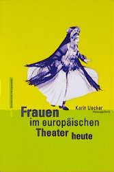 Frauen im europäischen Theater heute - Uecker, ...