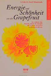 Energie und Schönheit aus der Grapefruit - Wani...