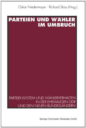 Parteien und Wähler im Umbruch: Parteiensystem ...