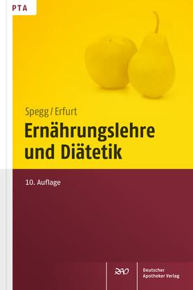 Ernährungslehre und Diätetik - Dorothea Erfurt