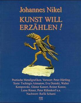 Johannes Nikel, Kunst will erzählen! : poetisch...