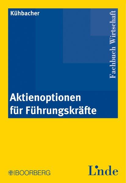 Aktienoptionen für Führungskräfte - Kühbacher, ...