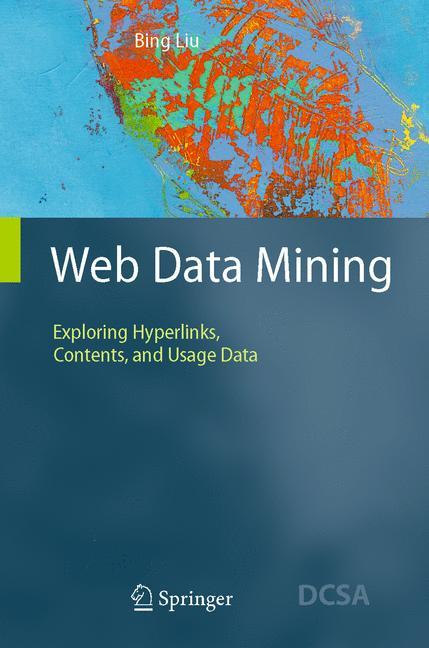 Web Data Mining: Exploring Hyperlinks, Contents...
