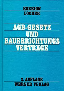 AGB-Gestz und Bauerrichtungsverträge - Hermann Korbion