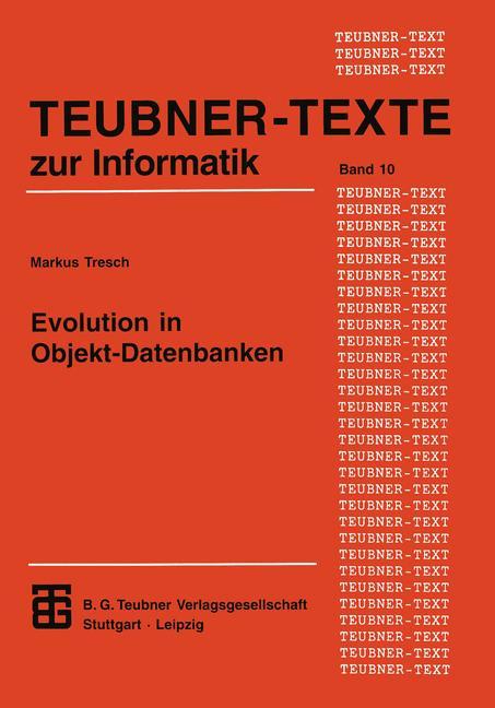 Evolution in Objekt-Datenbanken (Teubner Texte ...