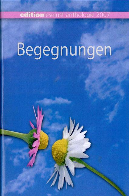 Begegnungen 2007