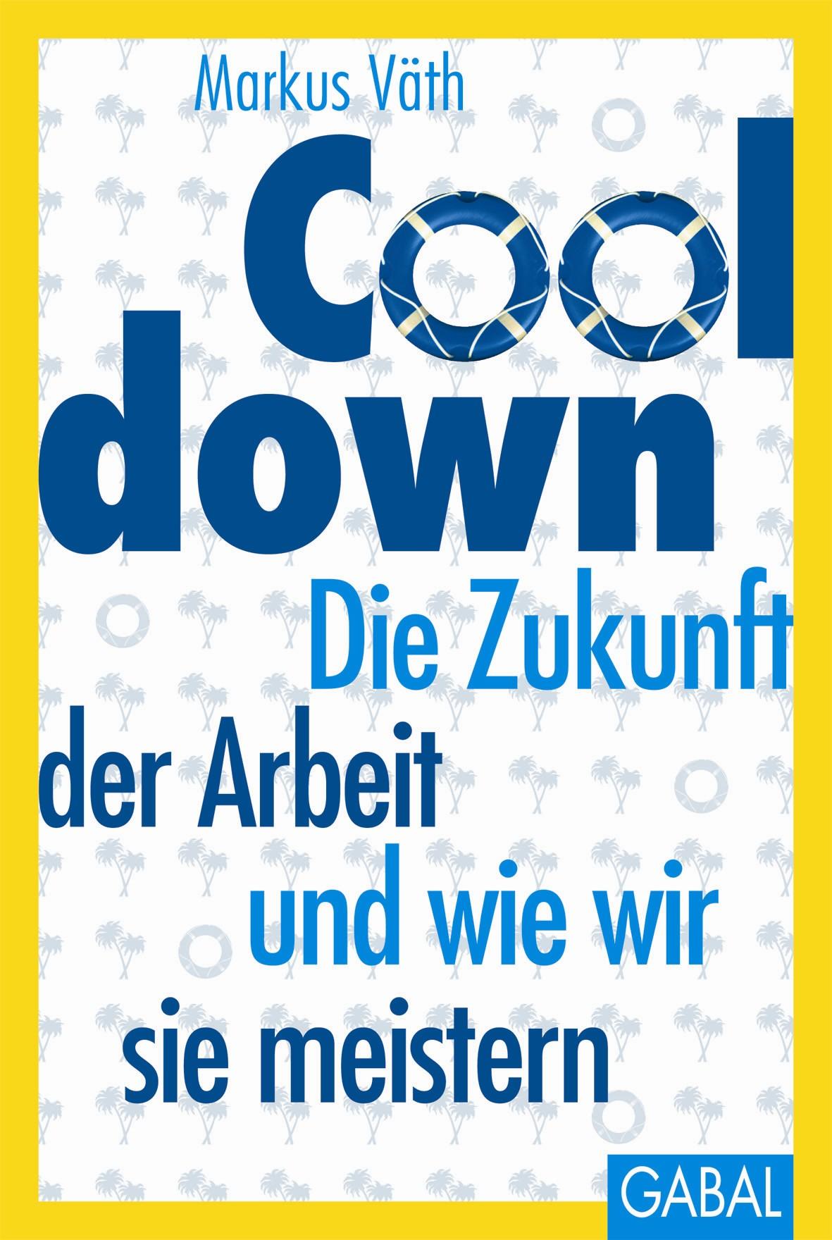 Cooldown: Die Zukunft der Arbeit und wie wir si...