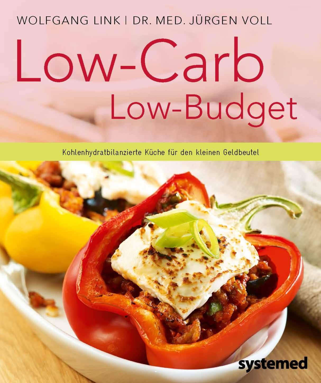 Low-Carb - Low Budget: Kohlenhydratbilanzierte ...