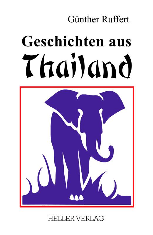 Geschichten aus Thailand - Ruffert, Günther