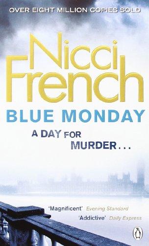 Blue Monday: A Frieda Klein Novel - Nicci French [Paperback]