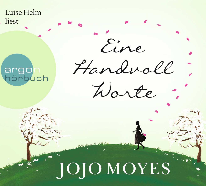 Eine Handvoll Worte - Jojo Moyes
