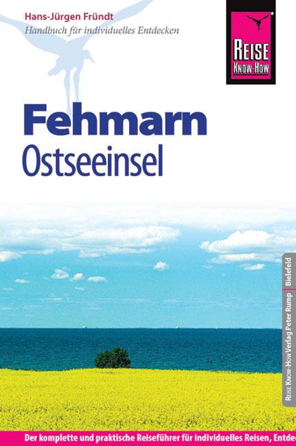 Reise Know-How Fehmarn: Reiseführer für individ...