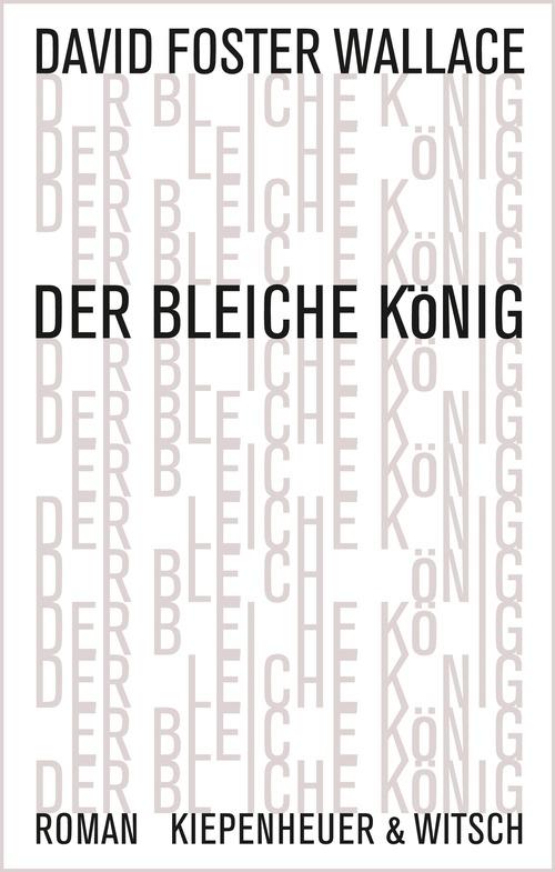 Der bleiche König - David Foster Wallace
