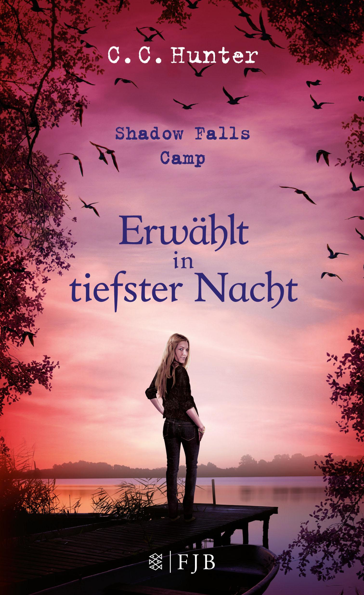 Shadow Falls Camp - Band 5: Erwählt in tiefster Nacht - C. C. Hunter