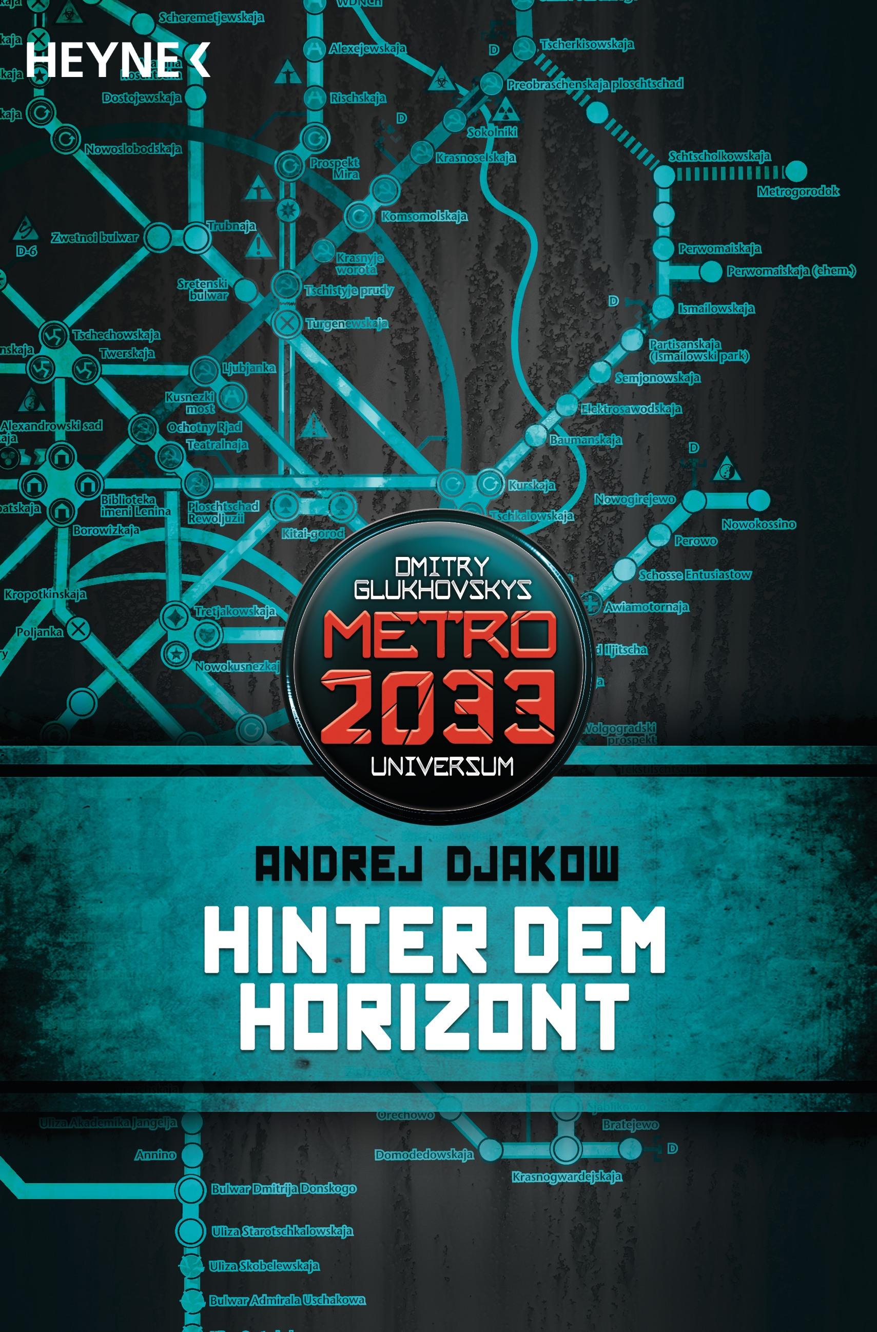Metro 2033-Universum: Hinter dem Horizont - Andrej Djakow
