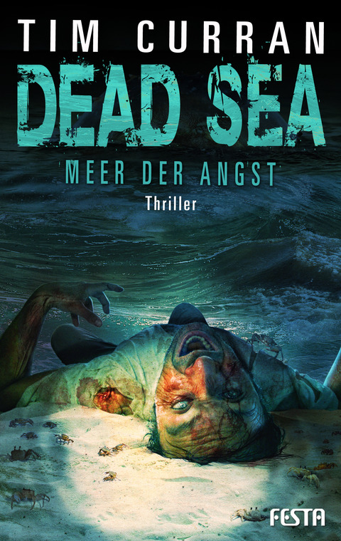 DEAD SEA: Meer der Angst - Tim Curran
