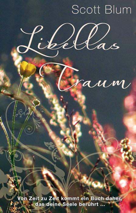 Libellas Traum - Blum, Scott